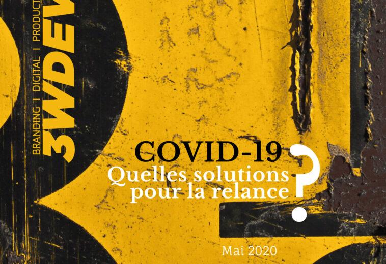 COVID-19, quelles solutions pour la reprise ?
