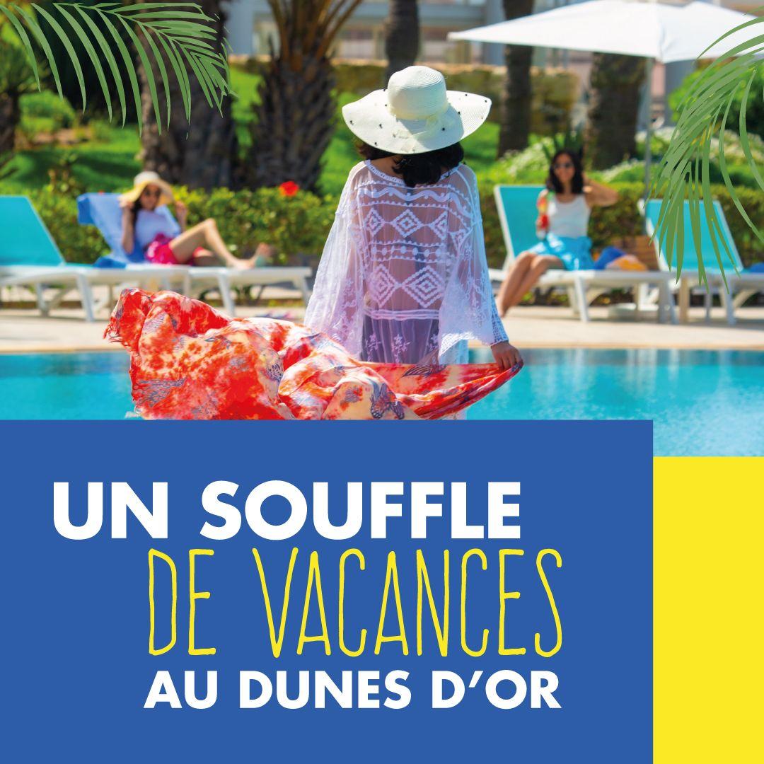 Dunes D'or – Campagne summer 21